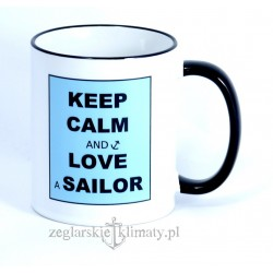 Kubek KEEP CALM and LOVE a SAILOR