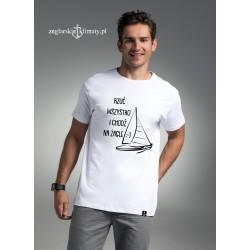 Koszulka męska Rzuć wszystko i chodź na żagle :-)