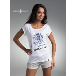 Koszulka damska NEVER give up!