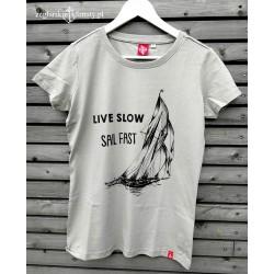 Koszulka damska LIVE SLOW, SAIL FAST