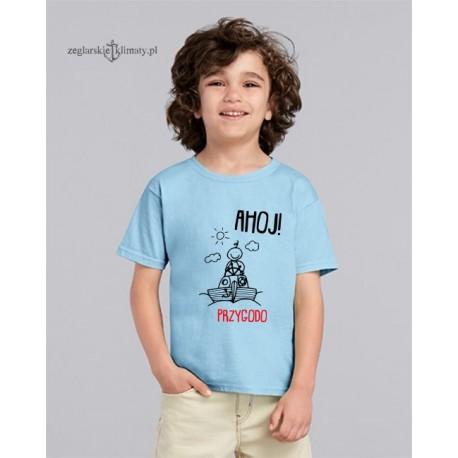 Koszulka dziecięca AHOJ! Przygodo 1 - 14 lat