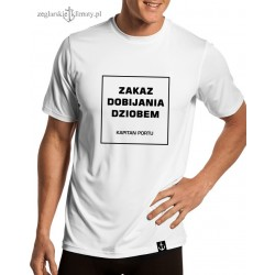 Koszulka męska ZAKAZ DOBIJANIA DZIOBEM :-)
