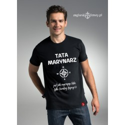 Koszulka męska premium plus TATA MARYNARZ :-)