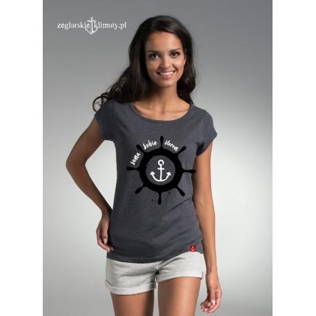 Koszulka damska Sama sobie sterem :-)