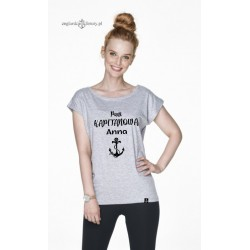 Koszulka damska szara Pani KAPITANOWA z imieniem :-)